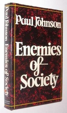 Enemies of Society Johnson Weidenfeld & Nicolson 1977