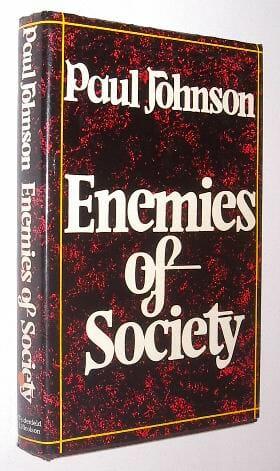 Enemies of Society Johnson Weidenfeld & Nicolson 1977