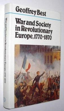 War And Society In Revolutionary Europe 1770-1870 1982