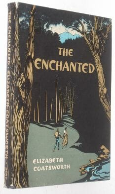 The Enchanted Elizabeth Coatsworth Dent 1952