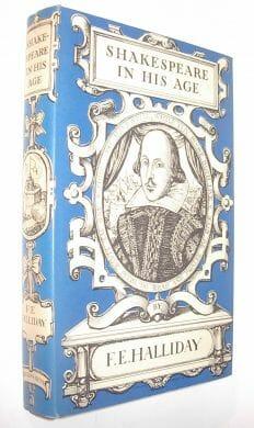 Shakespeare In His Age Halliday Duckworth 1964
