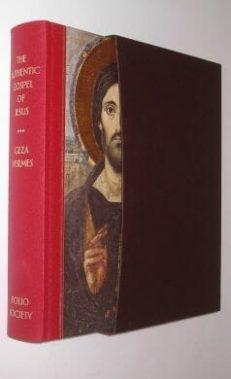 The Authentic Gospel of Jesus Geza Vermes Folio Society 2009