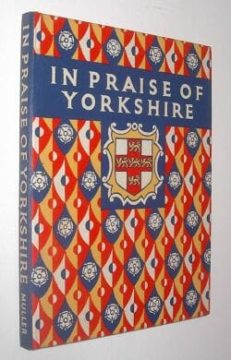 In Praise Of Yorkshire Eleanor Slingsby Frederick Muller 1951