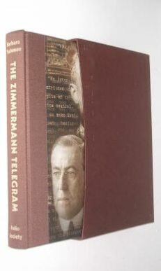 The Zimmerman Telegram Barbara Tuchman Folio Society 2004