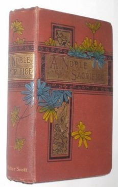 A Noble Sacrifice Emily Grace Harding WalterScott c1894