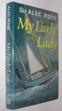 My Lively Lady Alec Rose Nautical Publishing 1968