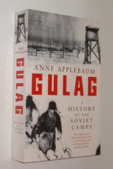 Gulag A History Of The Soviet Camps Anne Applebaum 2003