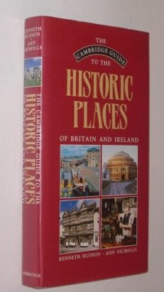 Cambridge Guide To The Historic Places of Britain 1989