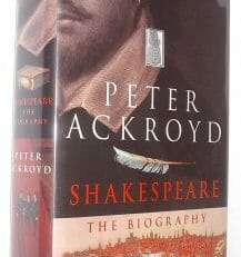 Shakespeare The Biography Peter Ackroyd 2005