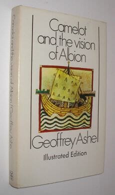Camelot And The Vision Of Albion Geoffrey Ashe BCA 1975