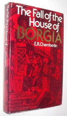 The Fall Of The House Of Borgia Chamberlin BCA 1975