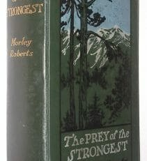 The Prey Of The Strongest Morley Roberts Hurst & Blackett 1906