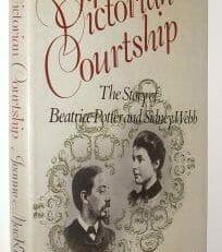 A Victorian Courtship Jeanne MacKenzie Weidenfeld Nicolson 1979