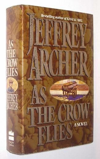 As The Crow Flies Jeffrey Archer Harper Collins 1991