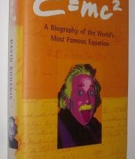 E=mc2 Biography of the World's Most Famous Equation Bodanis 2000