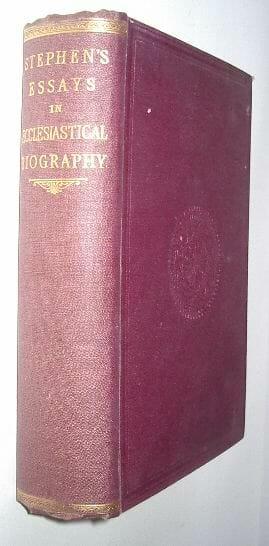 Essays In Ecclesiastical Biography Stephen Longman 1883