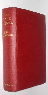 The Dark Flower John Galsworthy First Edition Heinemann 1913