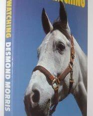 Horsewatching Desmond Morris Jonathan Cape 1988