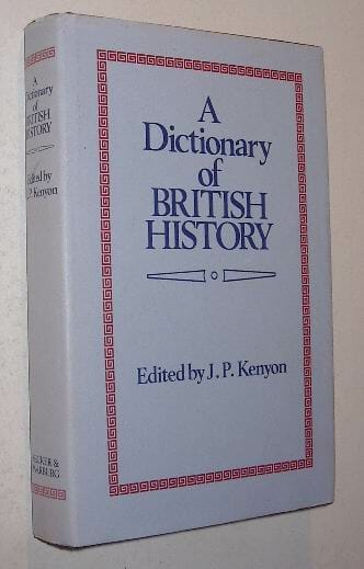 A Dictionary of British History Secker & Warburg 1981