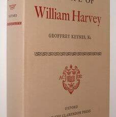 The Life Of William Harvey Geoffrey Keynes Oxford 1978