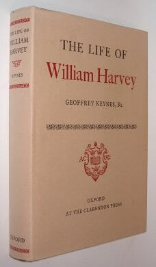 The Life Of William Harvey Geoffrey Keynes Oxford 1978
