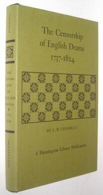 The Censorship of English Drama 1737-1824 Conolly Huntington Library 1976