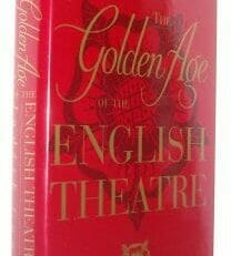 The Golden Age Of The English Theatre Cook Simon & Schuster 1995