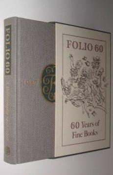 Folio 60 A Bibliography 1947-2006 Folio Society 2007