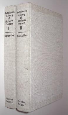 2 Volumes Religious History Of Modern France Dansette Nelson 1961