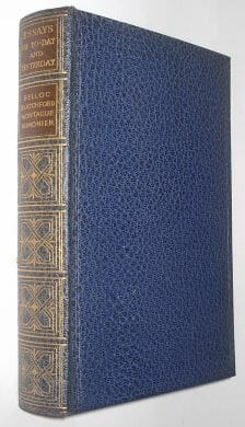 Essays Of Today and Yesterday Belloc Blatchford Montague Aumonier Harrap 1928