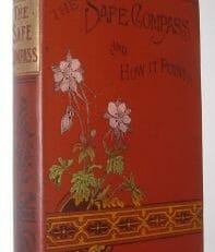 The Safe Compass and How It Points Rev R Newton Partridge ca1898