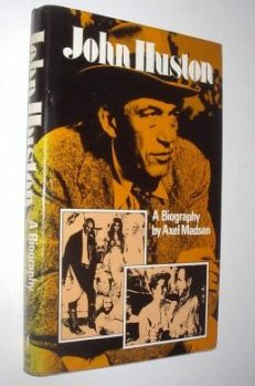 John Huston Axel Madsen Robson Books 1979