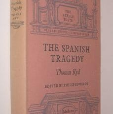The Spanish Tragedy Thomas Kyd Methuen Revels Plays 1959