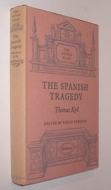 The Spanish Tragedy Thomas Kyd Methuen Revels Plays 1959