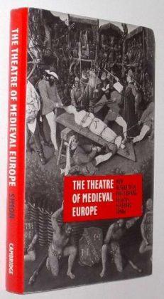 The Theatre Of Medieval Europe Eckehard Simon 1991