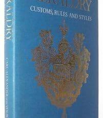Heraldry Customs Rules and Styles Carl Alexander von Volborth Omega 1983