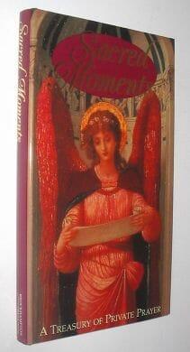 Sacred Moments A Treasury Of Private Prayer Brockhampton 1998