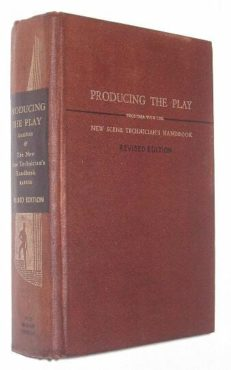 Producing The Play by John Gassner & The New Scene Technicians Handbook by Philip Barber R&W 1953