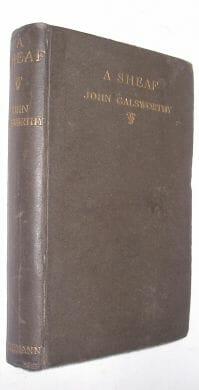 A Sheaf John Galsworthy William Heinemann 1916