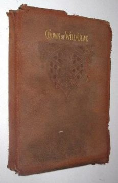 The Crown Of Wild Olive by John Ruskin Harrap