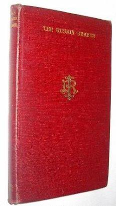 The Ruskin Reader Allen 1906