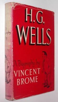 H G Wells A Biography Vincent Broome Longmans 1951