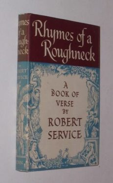 Rhymes Of A Roughneck by Robert Service Benn 1950