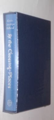 At The Crossing Places Kevin Crossley-Holland Folio Society 2010