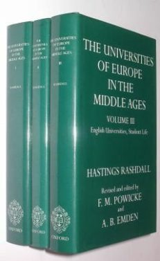 The Universities of Europe In The Middle Ages Rashdall Oxford 1997