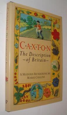 Caxton The Description Of Britain Collins Guild 1988
