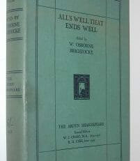 All's Well That Ends Well The Arden Shakespeare Methuen 1929