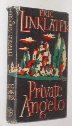 Private Angelo by Eric Linklater Cape 1949