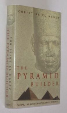 The Pyramid Builder by Christine El Mahdy 2003