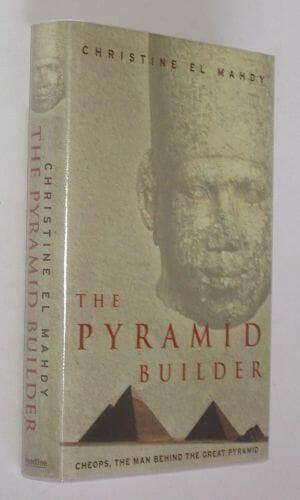 The Pyramid Builder by Christine El Mahdy 2003